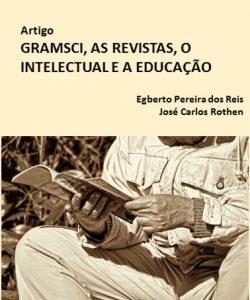 Gramsci, as revistas o intelectual e a educação